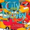 City Lullaby - Marilyn Singer, Carll Cneut