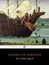 The Golden Legend: Selections - Jacobo de Voragine, Richard Hamer, Christopher Stace
