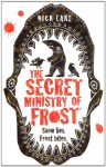 The Secret Ministry of Frost - Nick Lake