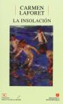 La insolación - Carmen Laforet