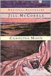 Carolina Moon - Jill McCorkle