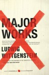 Major Works: Selected Philosophical Writings - Ludwig Wittgenstein