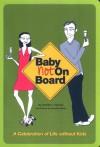 Baby Not on Board - Jennifer L. Shawne, Anoushka Matus