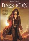 Dark Eden (Dust Lands, #1) - Moira Young, Loredana Serratore