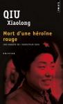 Mort D'une Héroïne Rouge - Qiu Xiaolong, Fanchita Gonzalez Batlle