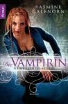 Schwestern des Mondes - Die Vampirin: Roman (German Edition) - Yasmine Galenorn, Katharina Volk