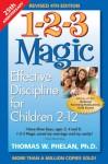 1-2-3 Magic: Effective Discipline for Children 2-12 - Thomas W. Phelan
