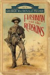 Flashman and the Redskins - George MacDonald Fraser