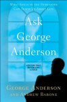 Ask George Anderson: What Souls in the Hereafter Can Teach Us About Life - George Anderson, Andrew Barone