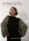 A Stitch in Time: Vintage Knitting & Crochet Patterns, 1930-1959 v. 2 - Susan Crawford, Jane Waller