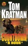 Countdown: H Hour - Tom Kratman