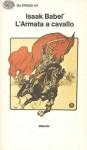 L'armata a cavallo - Isaac Babel, Renato Poggioli, Vittorio Strada