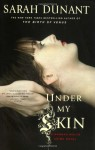 Under My Skin - Sarah Dunant