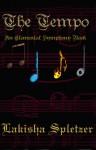The Tempo (Elemental Symphony #1) - Lakisha Spletzer