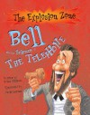 Bell And The Science Of The Telephone - Ian Graham, David Antram