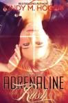 Adrenaline Rush (A Christy Novel) - Cindy M. Hogan