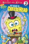 My Name Is Cheesehead - Erica David, Victoria Miller