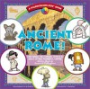 Ancient Rome!: Exploring the Culture, People, & Ideas of This Powerful Empire (Kaleidoscope Kids(r)) - Avery Hart, Michael P. Kline, Sandra Gallagher