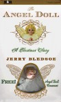The Angel Doll - Jerry Bledsoe, J. Charles