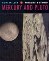 Mercury and Pluto - Ron Miller