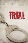 Trial - Etienne
