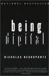 Being Digital (Audio) - Nicholas Negroponte, Penn Jillette