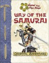 Way of the Samurai (Legend of the Five Rings (Oriental Adventures)) - Shawn Carman, Rich Wulf, Seth Mason, Scott Gearin, Aaron Medwin, D.J. Trindle