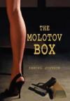 The Molotov Box - Daniel Johnson
