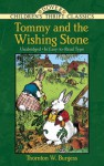 Tommy and the Wishing-Stone - Thornton W. Burgess, Harrison Cady