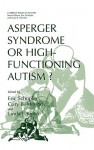 Asperger Syndrome or High-Functioning Autism? - Eric Schopler