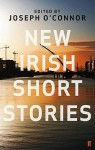 New Irish Short Stories - Joseph O'Connor, Aifric Campbell