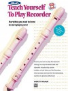 Alfred's Teach Yourself To Play Recorder - Alfred Publishing Company Inc.