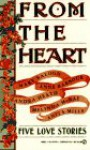 From the Heart - Anne Barbour, Mary Balogh, Sandra Heath, Melinda McRae, Anita Mills