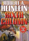 Sixth Column (Audio) - Robert A. Heinlein