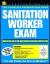 Sanitation Worker Exam - Learning Express LLC