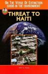 Threat to Haiti - John Albert Torres