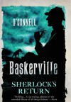 Baskerville: The Mysterious Tale of Sherlock's Return - John O'Connell