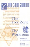The Free Zone and The Workroom - Jean-Claude Grumberg, Catherine Temerson, Michael R. Marrus