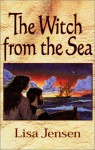 Witch from the Sea - Lisa Jensen