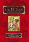 Alicja w Krainie Czarów. Po drugiej Stronie Lustra - Lewis Carroll