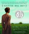 Hattie Big Sky - Kirby Larson, Kirsten Potter