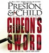 Gideon's Sword - Douglas Preston, Lincoln Child, John Glover