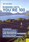 Running Until You're 100 3rd Ed - Jeff Galloway