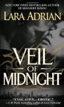 Veil of Midnight: A Midnight Breed Novel - Lara Adrian