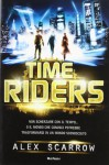 Timeriders - Alex Scarrow, Francesca Sassi