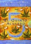El Quinto Acuerdo (Un Libro De Sabiduria Tolteca) (A Toltec Wisdom Book) (Spanish Edition) - Miguel Ruiz, Janet Mills