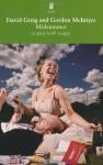 Midsummer - David Greig, Gordon McIntyre