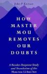 How Master Mou Removes D: A Reader-Response Study and Translation of the Mou-Tzu Li-Huo Lun - John Keenan, Mou-Tzu, Mouzi