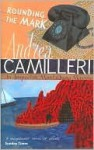 Rounding the Mark (Inspector Montalbano Series #7) - Andrea Camilleri