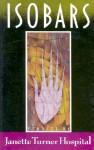Isobars: Stories - Janette Turner Hospital